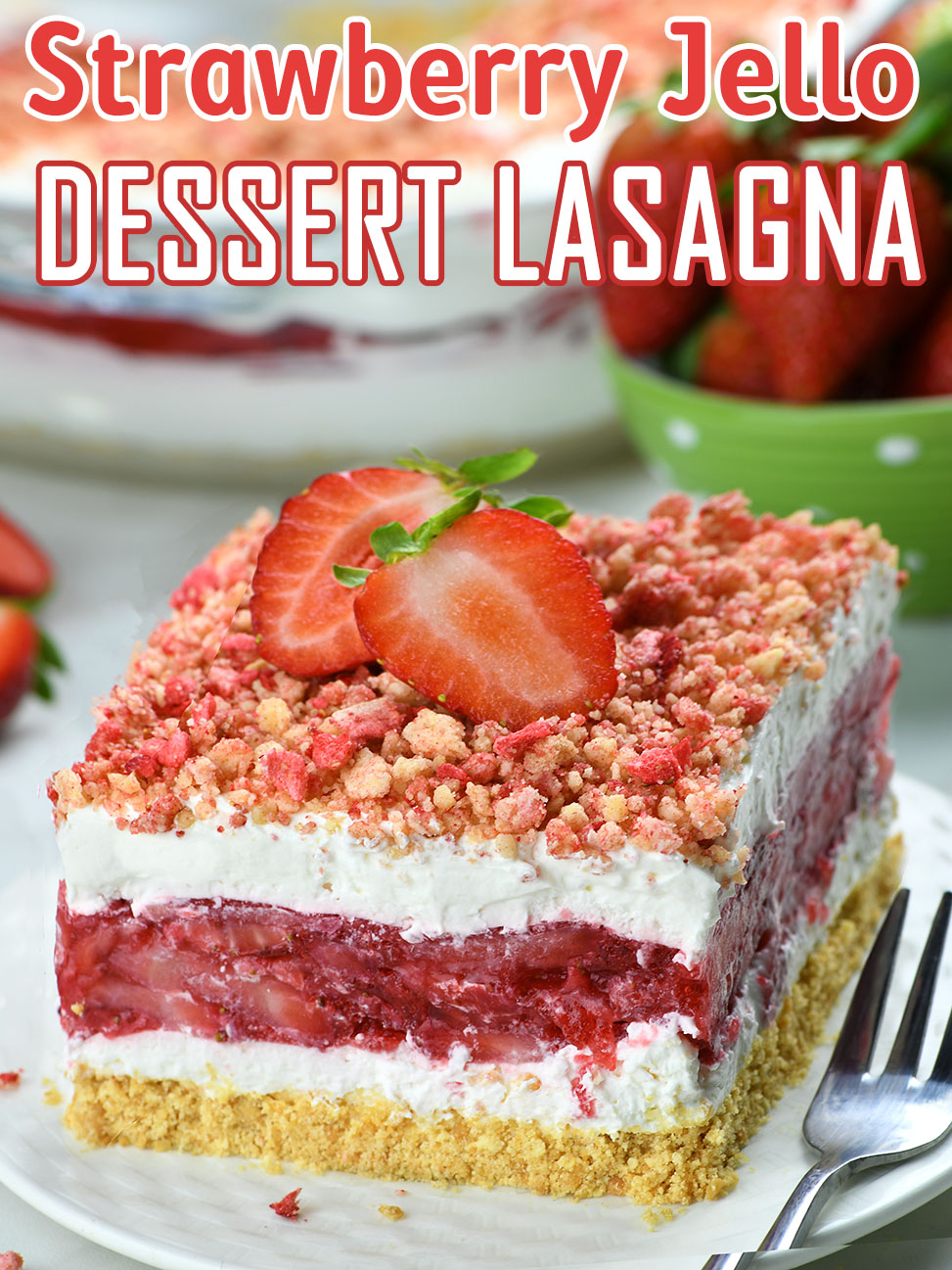 Strawberry Jello lasagnaStrawberry Jello Lasagna - Easy No-Bake Strawberry Dessert