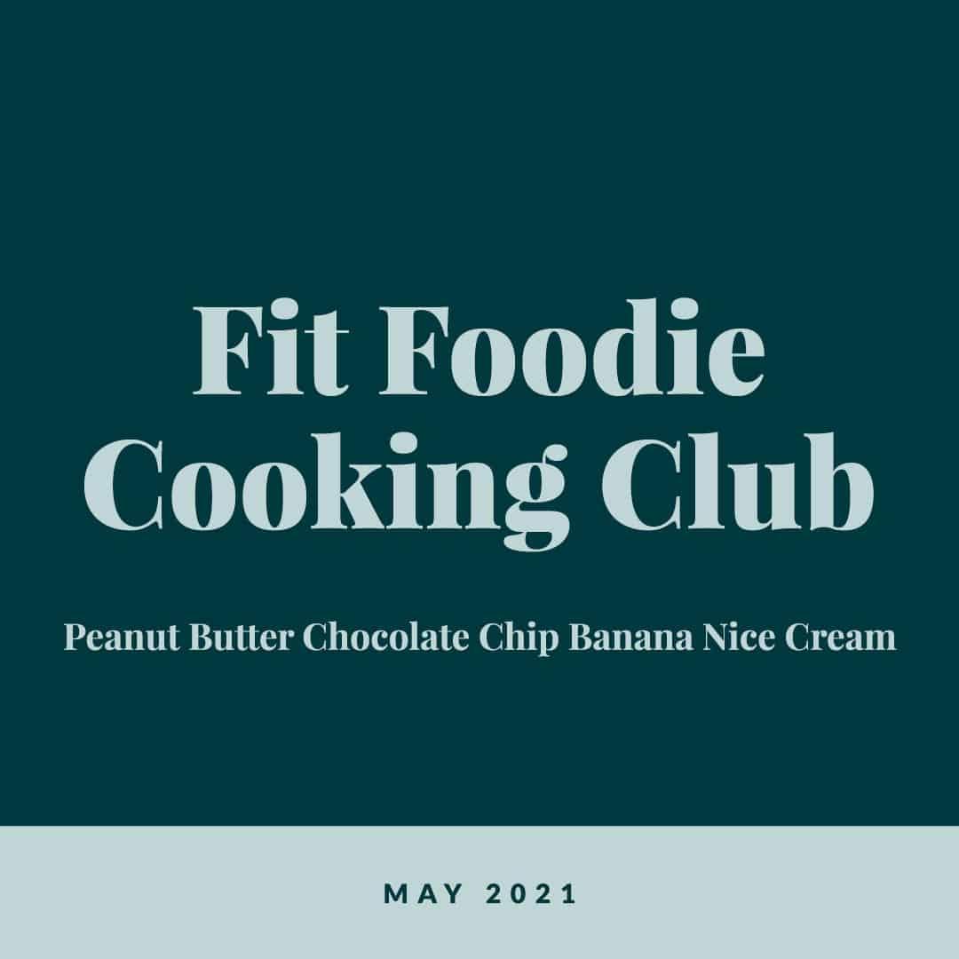 Fit Foodie Cooking Club: May 2021 | Fit Foodie Finds